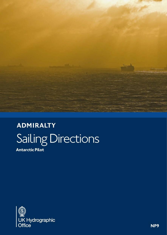 ADMIRALTY NP9 Antartic Pilot - Seehandbuch