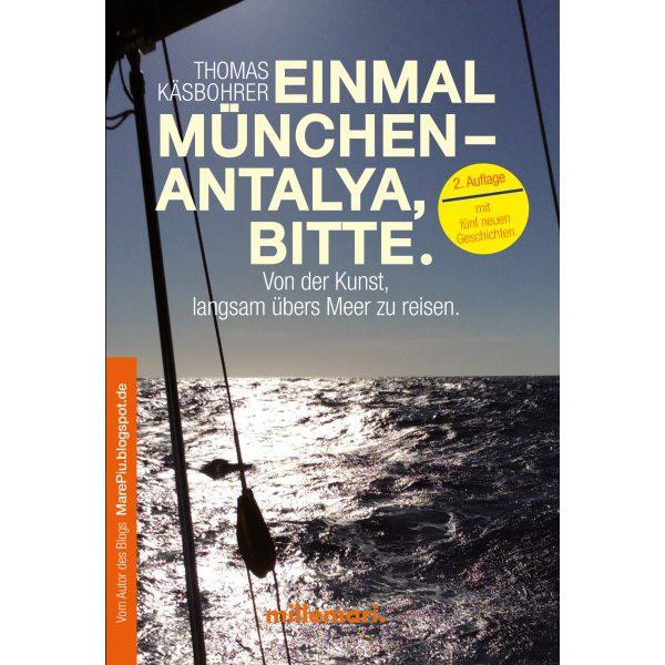 Einmal München - Antalya, bitte