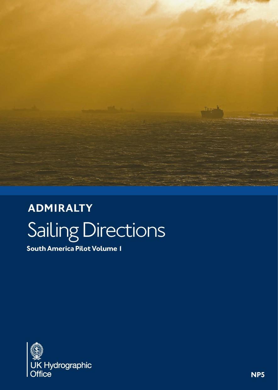 ADMIRALTY NP5 - South America Pilot Volume 1 - Seehandbuch