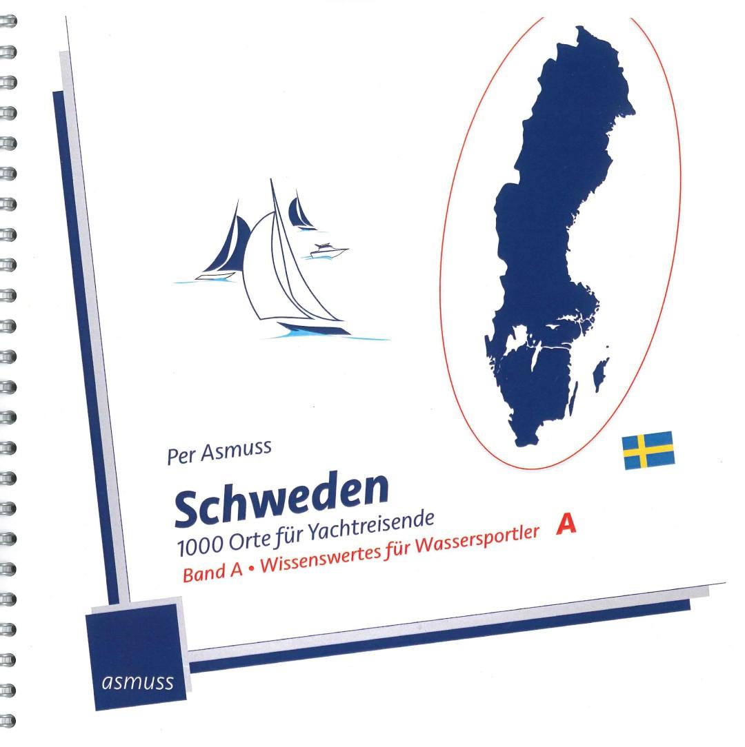 Schweden - 1000 Orte für Yachtreisende, Band A