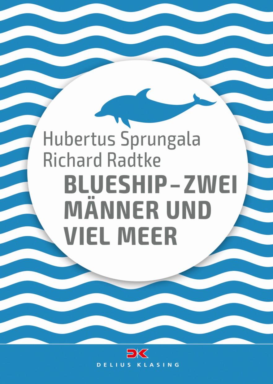 Blueship - Zwei Männer und viel Meer (Pocketformat)