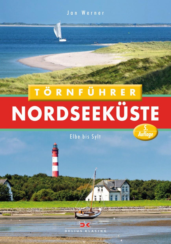 Törnführer Nordseeküste 2; Elbe bis Sylt