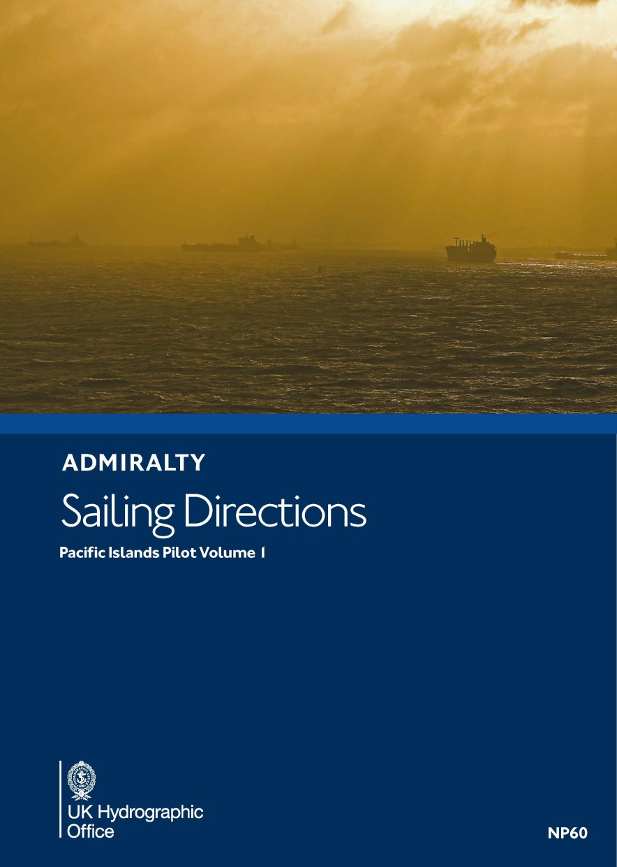 ADMIRALTY NP60 Pacific Islands Pilot Vol 1 - Seehandbuch