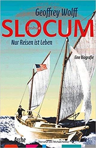 Slocum - Nur Reisen ist Leben