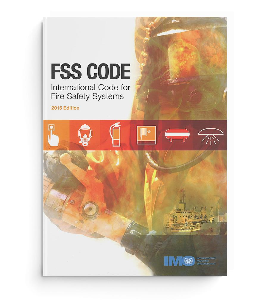 IMO Fire Safety Systems (FSS)-Code, edition 2015 (IB155E)