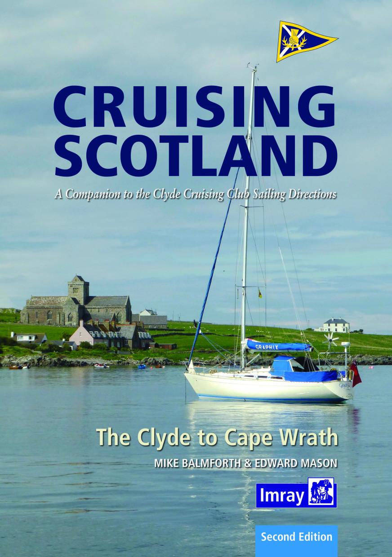 Cruising Scotland - The Clyde to Cape Wrath
