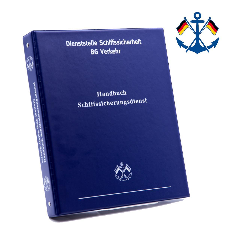 Handbuch Schiffssicherungsdienst/ Manual Ship Safety Service