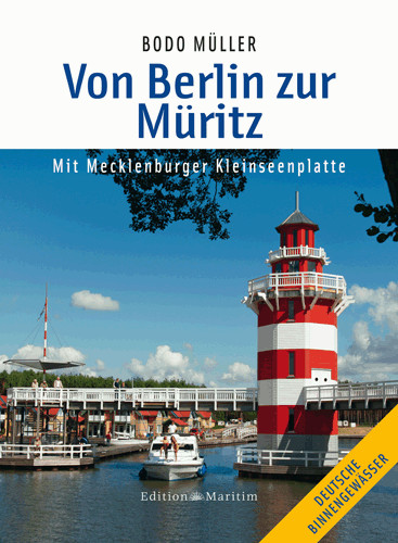 Von Berlin zur Müritz - Mit Mecklenburger Kleinseenplatte