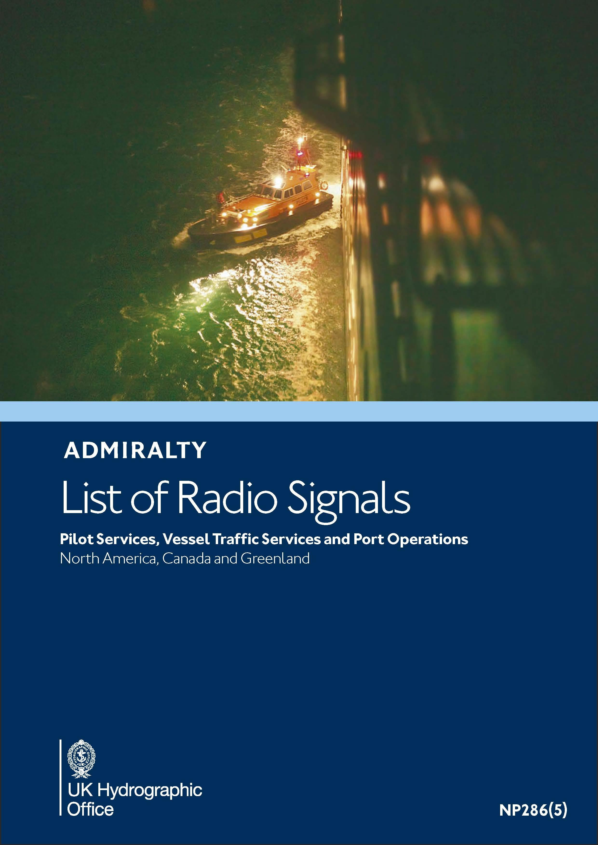 ADMIRALTY NP286(5) RadioSignals Pilot, VTS & Port Ops - North-America (USA, Canada, Greenland)