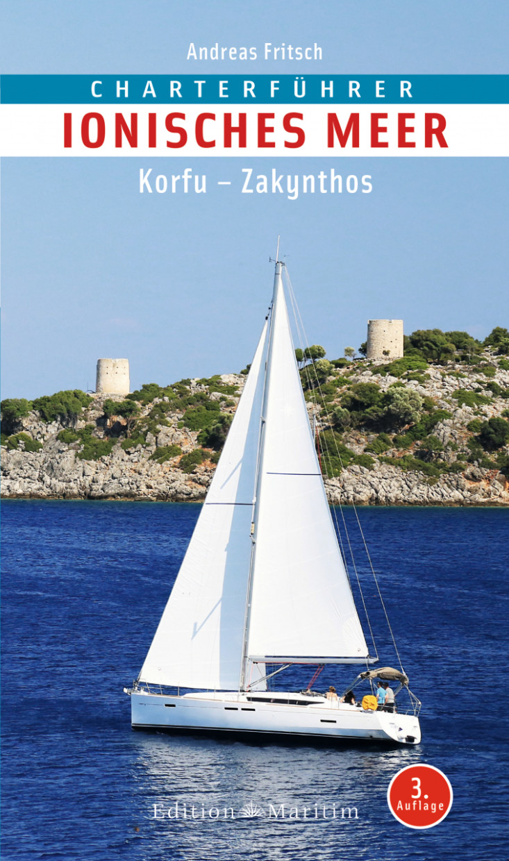 Charterführer Ionisches Meer; Korfu – Zakynthos