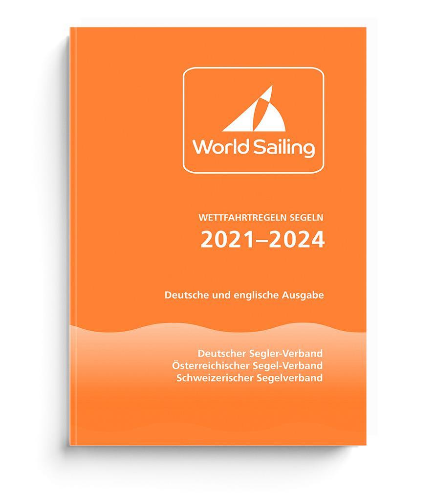 Wettfahrtregeln Segeln 2021 bis 2024 - Deutsche und englische Ausgabe