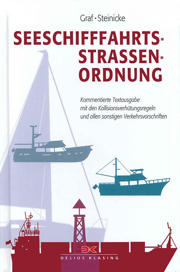 Seeschifffahrtsstraßen-Ordnung - Kommentierte Textausgabe