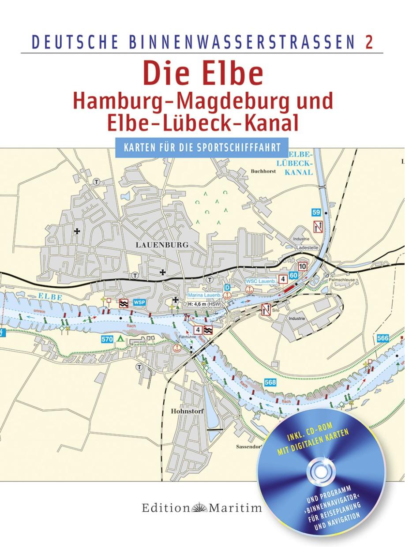 Die Elbe/Hamburg - Magdeburg und Elbe-Lübeck-Kanal