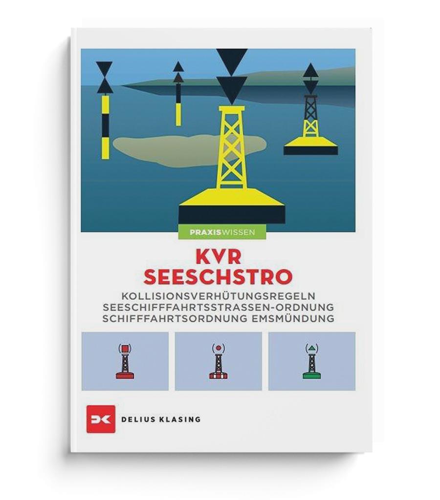 KVR - SeeSchStrO, Verkehrsregeln und Verordnungen für Schiffe
