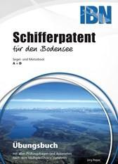 Schifferpatent für den Bodensee - Übungsbuch
