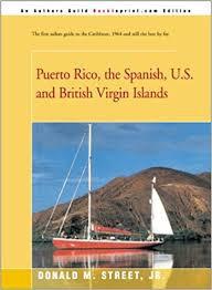Puerto Rico, the Spanish, U.S. and Britisch Virgin Islands
