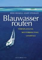 Blauwasserrouten - Törnplanung, Wetterrouting, Landfall
