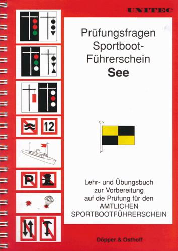 Prüfungsfragen Sportbootführerschein See - Lehrbuch