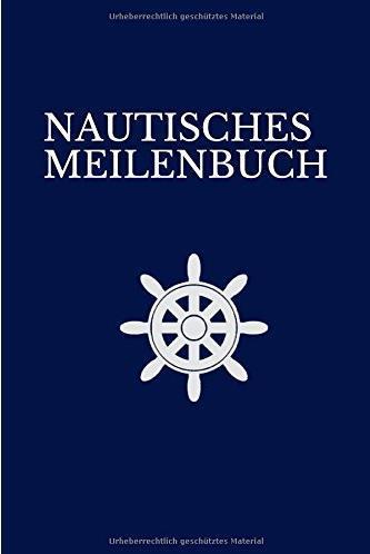 Nautisches Meilenbuch