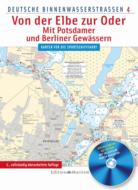 Von der Elbe zur Oder / Mit Potsdamer und Berliner Gewässern; Deutsche Binnenwasserstraßen 4 mit CD