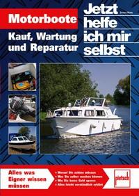 Motorboote: Kauf, Wartung und Reparatur