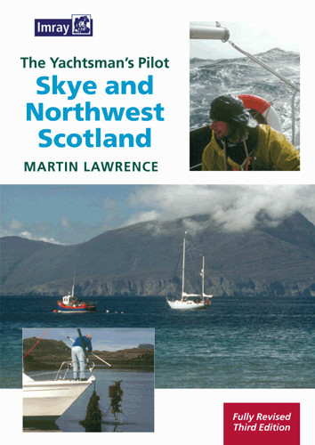 The Yachtman's Pilot to Skye and Northwest Scotland