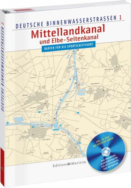 Mittellandkanal und Elbe-Seitenkanal - Deutsche Binnenwasserstraßen 1 mit CD