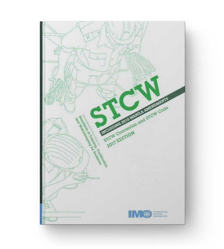 IMO STCW including 2010 Manila Amendments, 2017 Edition (ID938E)