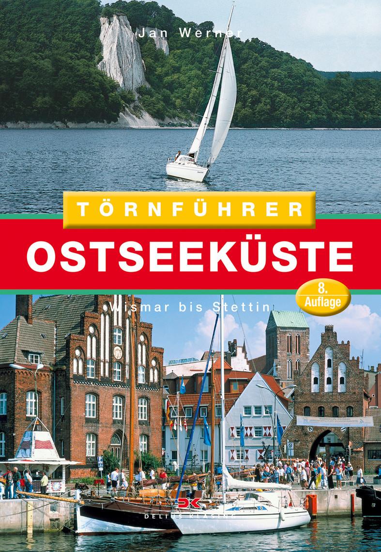 Törnführer Ostseeküste 2 - Wismar bis Stettin