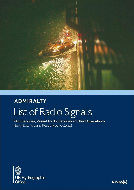 ADMIRALTY NP286(6) RadioSignals Pilot, VTS, Port - Far East (incl. China, Japan, Korea)
