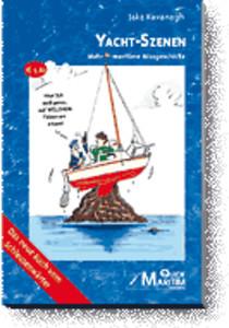 Yacht-Szenen – Mehr maritime Missgeschicke