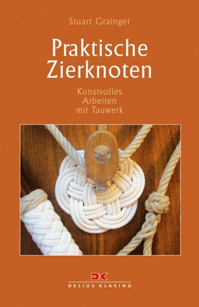 Praktische Zierknoten - Kunstvolles Arbeiten mit Tauwerk