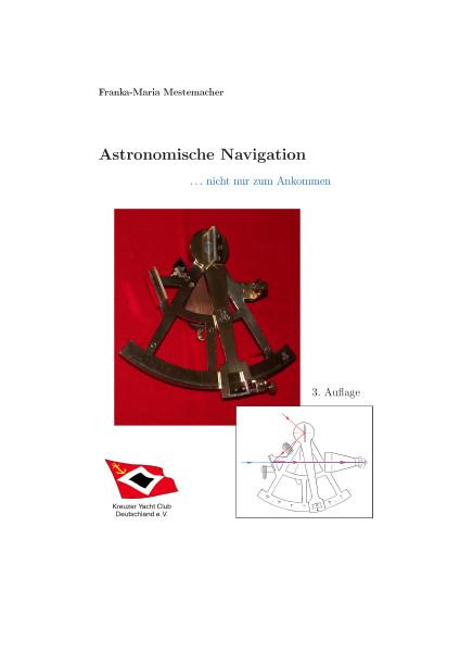 Astronomische Navigation... nicht nur zum Ankommen