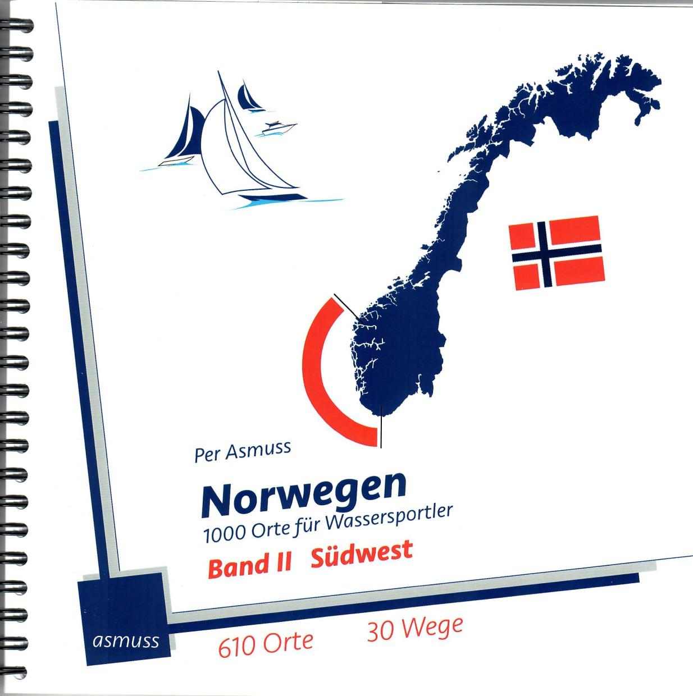 Norwegen - 1000 Orte für Fahrtensegler Band II Südwest
