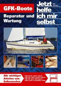 GFK-Boote, Reparatur und Wartung