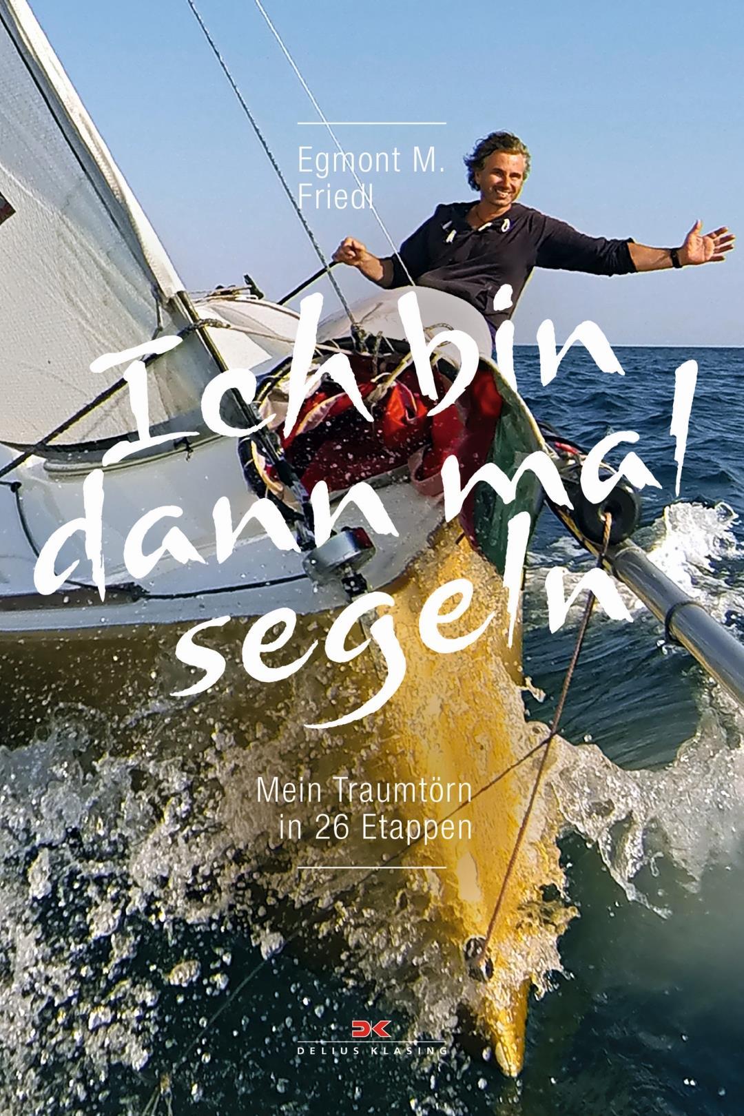 Ich bin dann mal segeln