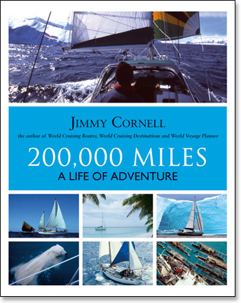 200.000 Miles    A Life of Adventure  by Jimmy Cornell