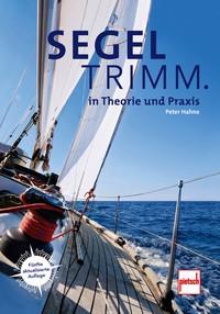 Segeltrimm in Theorie und Praxis