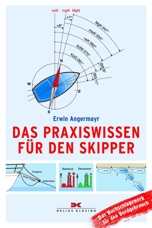 Das Praxiswissen für den Skipper