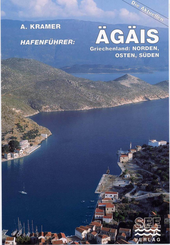 Hafenführer ÄGAIS - Griechenland: Norden, Osten, Süden