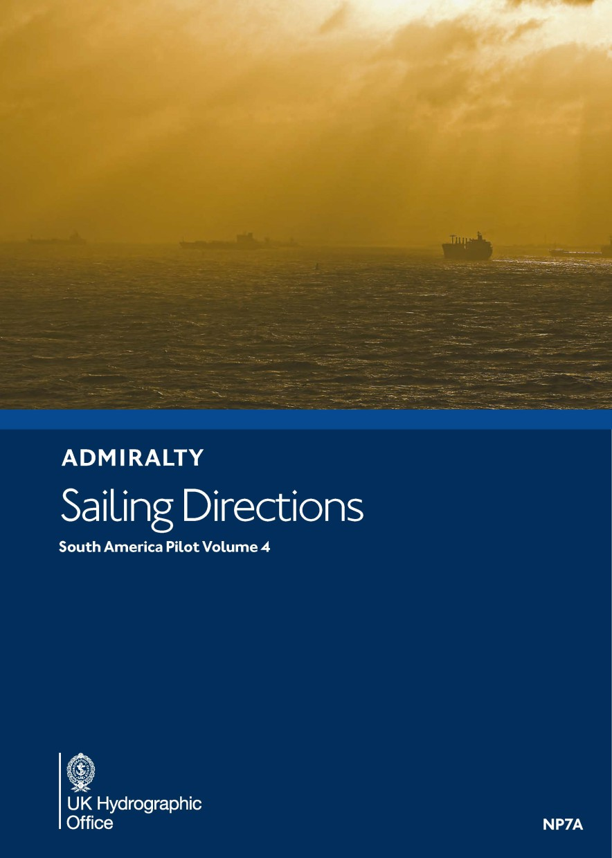 ADMIRALTY NP7A - South America Pilot Volume 4 - Seehandbuch