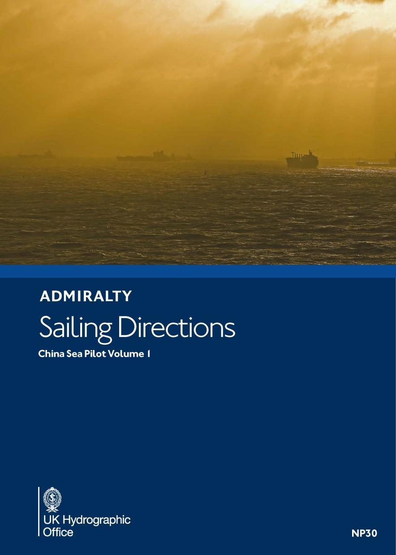 ADMIRALTY NP30 China Sea Pilot Vol 1 - Seehandbuch