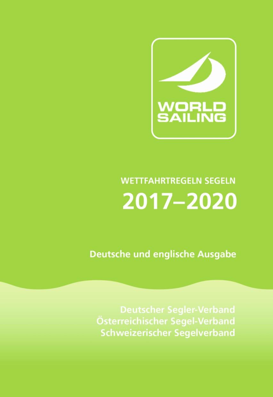 Wettfahrtregeln Segeln 2017 bis 2020 - Deutsche und englische Ausgabe
