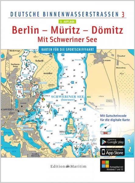 Berlin - Müritz - Dömitz / Mit Schweriner See - Deutsche Binnenwasserstraßen 3 mit CD