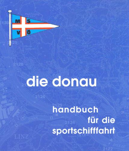 Die Donau - Handbuch des MSVÖ